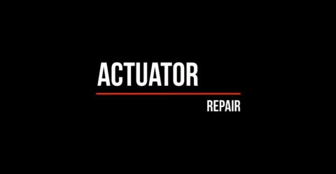 Repair of Actuator