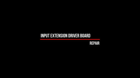 Repair of Input extension driver board