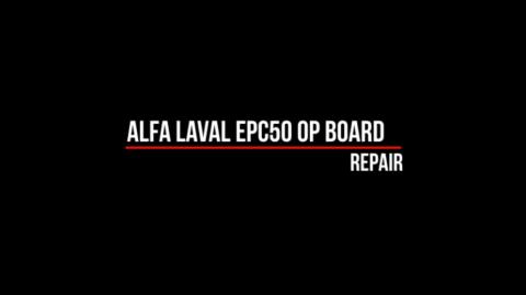 Repair of Alfa Laval OP Board