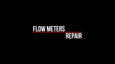 Repair of Flowmeters