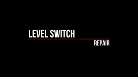 Repair of Level Switch