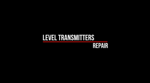 Repair of Level Transmitters